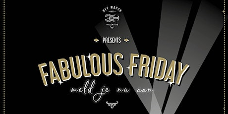 Fabulous Friday tickets