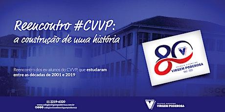 Reencontro CVVP: a construção de uma história ingressos