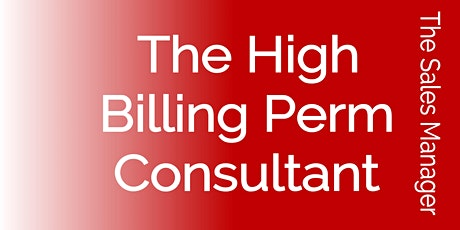 The High Billing Perm Consultant tickets