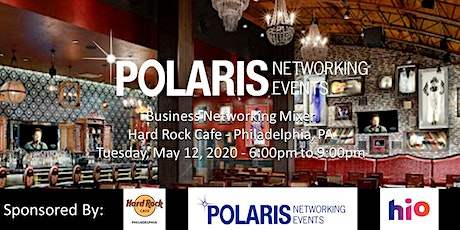 Polaris Networking Events - Business Networking Mixer @ Hard Rock Phila tickets