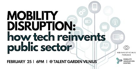 MOBILITY DISRUPTION: how tech reinvents public sector tickets