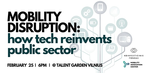 MOBILITY DISRUPTION: how tech reinvents public sector