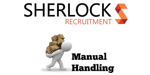 Sherlock Recruitment Manual Handling