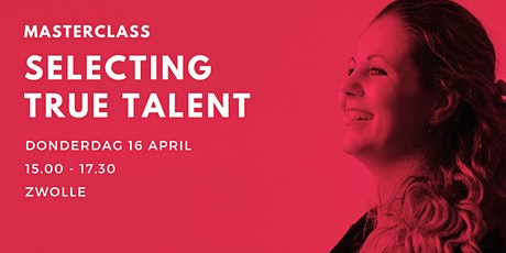 Masterclass 'Selecting True Talent' tickets