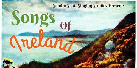 Songs of Ireland - Magical Songs to Celebrate a late St Patrick's Day tickets