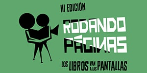 3ª edición de Rodando Páginas, los libros van a las...