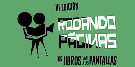 3ª edición de Rodando Páginas, los libros van a las pantallas entradas