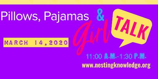 Pillows, Pajamas & Girl Talk: An Empowerment Event for Teenage Girls