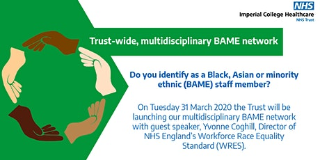 ICH Trust-wide Multidisciplinary BAME Network Launch Event tickets
