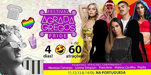 Festival Agrada Gregos PRIDE na Portuguesa • 60 atrações • 4 dias