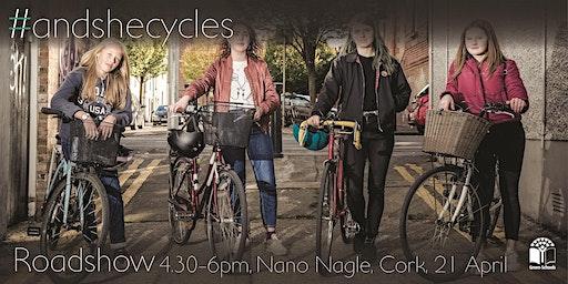 #andshecycles Roadshow Cork
