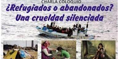¿Refugiados o abandonados? Una crueldad silenciada