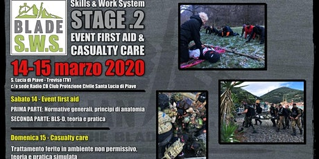 BLADE S.W.S. STAGE .2 - Event First Aid & Casualty Care biglietti