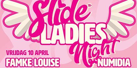 Slide LadiesNight met: Famke Louise tickets