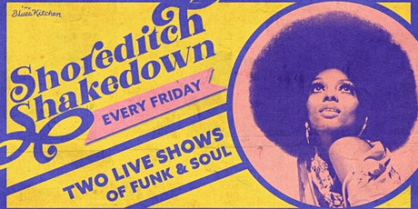 Cancelled: Shoreditch Shakedown tickets
