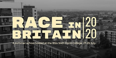 Colonialism, Race & Resistance: Summer School 2020 tickets