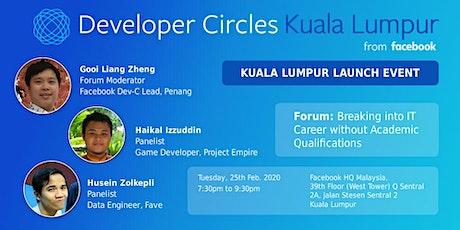 Facebook Developer Circle Kuala Lumpur Launch Event tickets