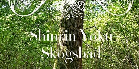 Shinrin Yoku  Skogsbad biljetter