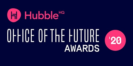 HubbleHQ Office of the Future Awards Ceremony tickets