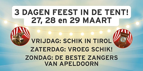 SCHIK - Hét Apeldoornse Tentfeest tickets