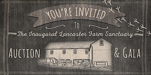 Lancaster Farm Sanctuary Auction/Gala