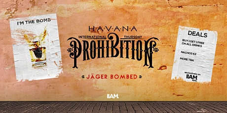 Prohibition: Jägerbombed - International Thursdays tickets