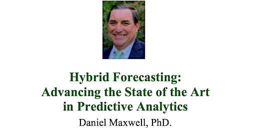 Hybrid Forecasting:  Advancing the State of the Art in Predictive Analytics