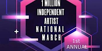 1 Million Independent Artist March On Washington DC