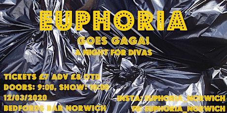 Euphoria Goes Gaga! A Night for Divas tickets