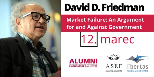 David D. Friedman - Market Failure: An Argument for and Against Government