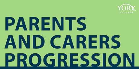 York College Parent and Carer Progression Event tickets