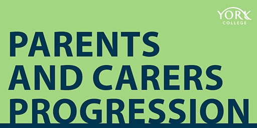 York College Parent and Carer Progression Event