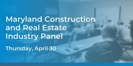 Maryland Construction and Real Estate Industry Panel tickets