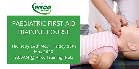 Level 3 Award in Paediatric First Aid 2 Day Training Course -Airco Training tickets