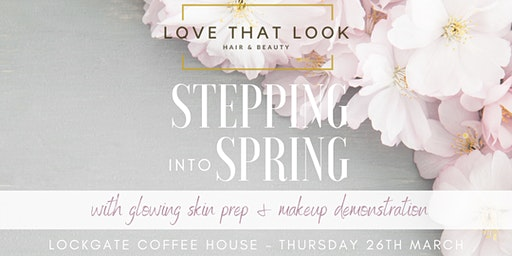 Love That Look - Spring / Summer Makeup Masterclass