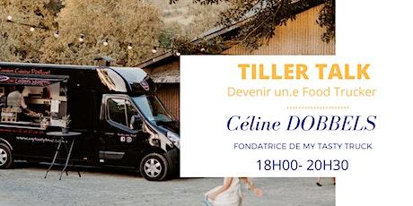 Tiller Talk -  Devenir un.e Food Trucker tickets