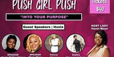 "PUSH GIRL PUSH ""Into Your Purpose!"" tickets"