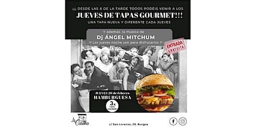 JUEVES DE TAPAS GOURMET y DJ MITCHUM. 20 feb. 20h a 23h. Entrada gratuita