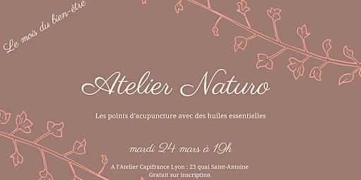 Atelier Naturo : acupuncture et huiles essentielles