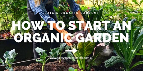 How to Start an Organic Garden tickets