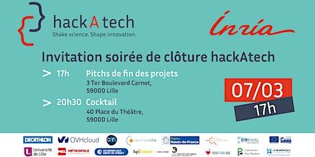 hackAtech : pitchs et cocktail de clôture billets