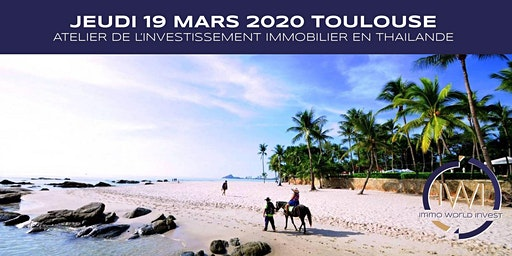 Les ateliers de l'investissement le 19 Mars 2020 à Toulouse