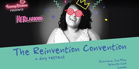 HERlarious - The Reinvention Convention tickets