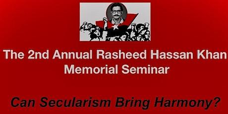 The 2nd Annual Rasheed Hassan Khan Memorial Seminar tickets