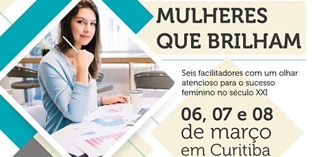 Mulheres que Brilham tickets