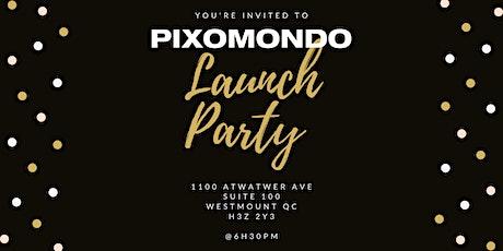Pixomondo Launch Party tickets