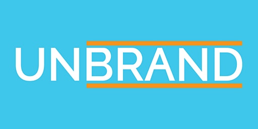 UnBrand: A Stage for Learning Inspirationally - March