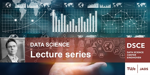 DSCE & EAISI lecture by Matthijs van Leeuwen