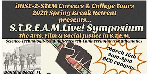 iRISE-2-STEM 2020 S.T.R.E.A.M.Live! Symposium