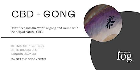 CBD + GONG BATH tickets